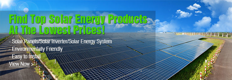 Find Top Solar Energy Products at The Lowest Price on OKorder.com