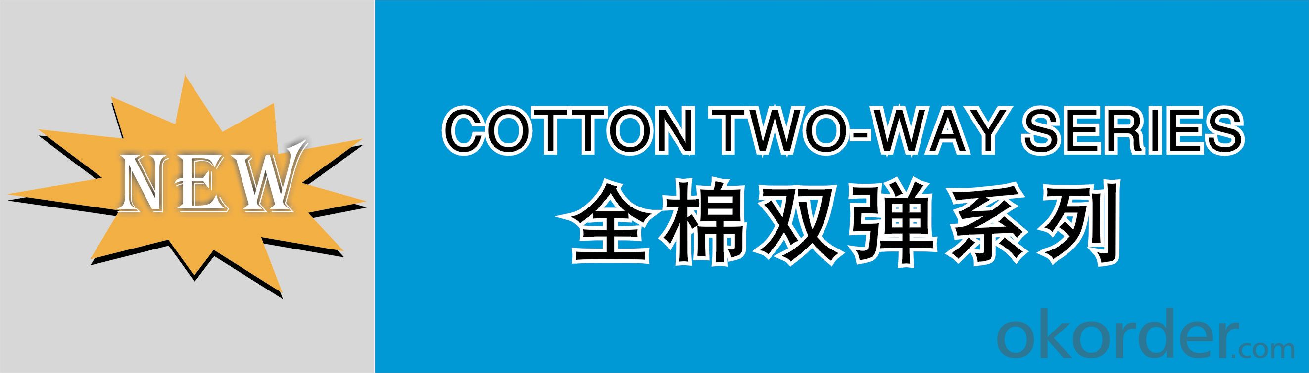 COTTON TWILL TWO WAY STRETCH S0105/(30+40D)×(30+40D)